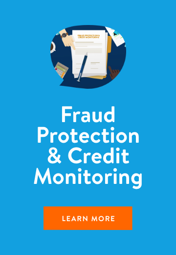 Fraud Protection and Credit Monitoring. Learn more.